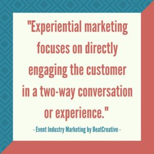 Experiential Marketing BeatCreative Quote 03